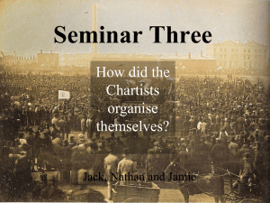 Seminar Three Chartists