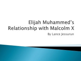 Elijah Muhammed`s Relationship with Malcolm X