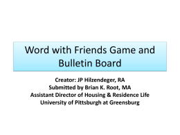 Word with Friends Game and Bulletin Board