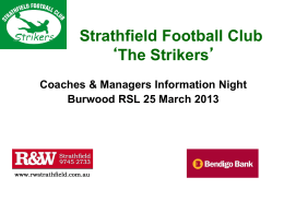 Strathfield Football Club `The Strikers` Welcome to 2009 Season