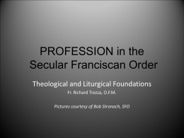 PROFESSION in the Secular Franciscan Order