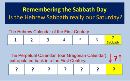 The true and original Sabbath. Is it our Tuesday? - The End