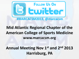 MARC-ACSM Annual Conference November 1 st through 2 nd 2013