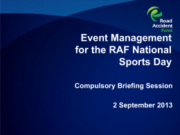 Briefing Session Presentation RAF/2013/00028