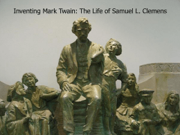 Samuel L. Clemens. Who was Mark Twain?