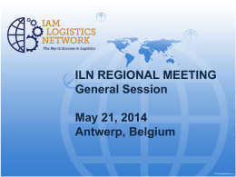 IAM LOGISTICS NETWORK (ILN) REGIONAL MEETING