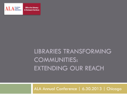 Extending Our Reach - American Library Association