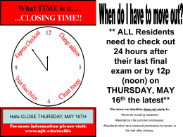 on THURSDAY, MAY 16 th the latest** When do I have to move out?