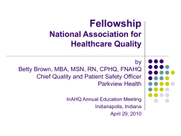 Fellowship BB 042910 - Indiana Association for Healthcare Quality