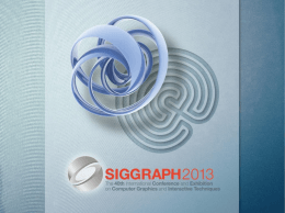 Student Volunteers Call for Applications - Siggraph 2013