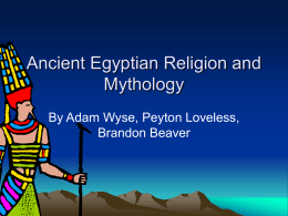 Ancient Egyptian Religion and Mythology
