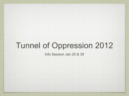 Tunnel of Oppression 2012