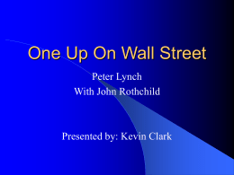 One Up On Wall Street -- Peter Lynch