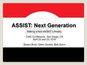 ASSIST: The Next Generation