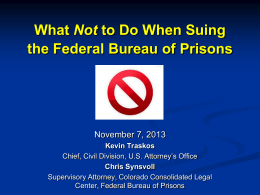What Not to Do When Suing the Federal Bureau of Prisons