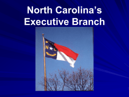 North Carolina`s Executive Branch Duties of NC`s Governor