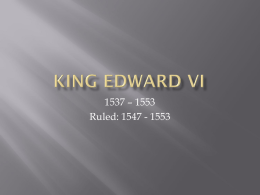 King Edward VI - WordPress.com
