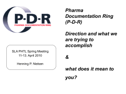 Pharmaceutical Documentation Ring (PDR) & their direction: what