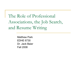 The Role of Professional Associations, the Job Search, and Resume