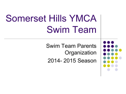 Parent Kick Off Meeting 2014 - Somerset Hills YMCA Swim Team