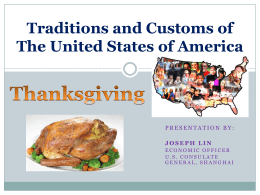 Traditions and Customs of The United States of America Immigrant