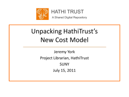 Unpacking HathiTrust`s New Cost Model