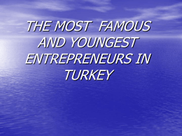 The most famous and youngest entrepreneurs in Turkey