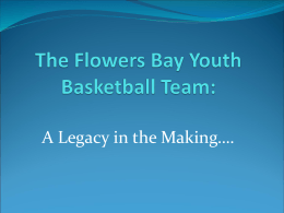 The Flowers Bay Youth Basketball Team