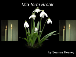 Mid-Term Break by Seamus Heaney
