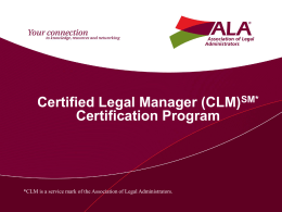 CLM Presentation by Michael Baumgarner Nov 2013