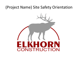 (Project Name) Site Safety Orientation