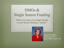 DMOs & Single Source Funding