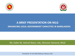 Enhancing Local Government Capacities in Bangladesh 03-Feb-2011