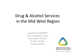 Drug and Alcohol Services - Mid West Regional Drugs Task Force