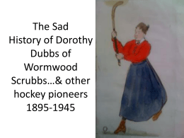 The Sad History of Dorothy Dubbs of Wormwood Scrubbs