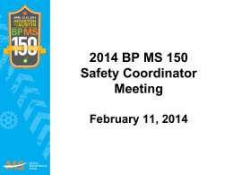 Welcome 2014 BP MS 150 Recommended Ride Directors