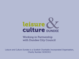 SERVICES - Leisure and Culture Dundee