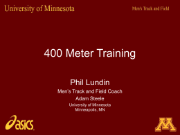400 Meter Training University of Minnesota Minneapolis, MN