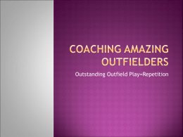 Coaching Amazing Outfielders