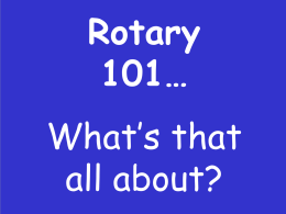 Rotary 101 - Great Lakes Rotary PETS