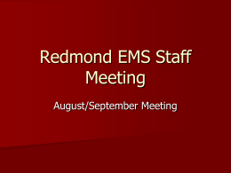 Redmond_EMS_Staff_Meeting_Aug-Sept_PPT