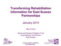 Transforming Rehabilitation - East Sussex Strategic Partnership