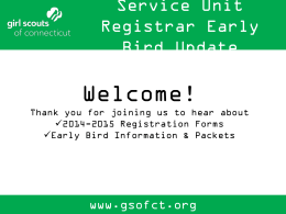Service Unit Registrar Early Bird Update 2014