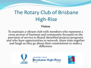 PowerPoint - the ROTARY Club of Brisbane High