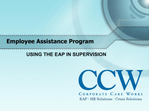 Employee Assistance Program USING THE EAP IN SUPERVISION