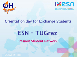 General Presentation ESN - Graz University of Technology