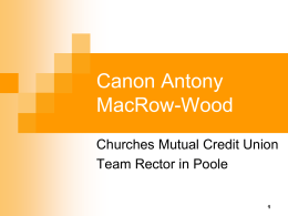 Anthony MacRow-Wood, Churches Mutual CU