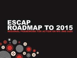 Presentation of ESCAP Roadmap to 2015