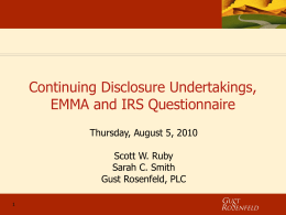 Continuing Disclosure Undertakings, EMMA and IRS