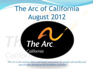 The Arc of California Presentation to the Independent Way